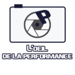L'œil de la performance